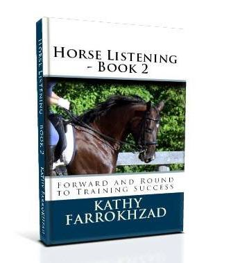 Horse Listening – Book 2: Forward and Round to Training Success